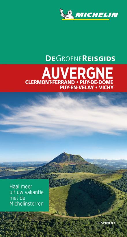 Auvergne : Clermont-Ferrand, Puy de Dôme, Puy-en-Velay, Vichy