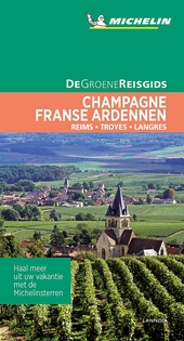 Champagne, Franse Ardennen : Reims, Troyes, Langres