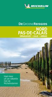 Nord, Pas-de-Calais : Opaalkust, Lille, Arras