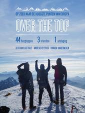 Over the top : op zoek naar de hoogste punten van Europa