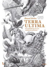 Terra Ultima : de ontdekking van een onbekend continent