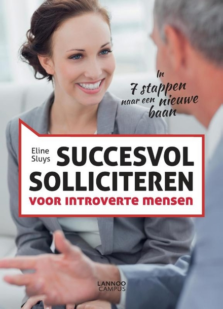 Succesvol solliciteren voor introverte mensen : in 7 stappen naar een nieuwe baan - And Now for Something Completely Different…