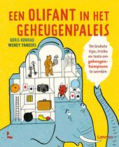 Een olifant in het geheugenpaleis : de leukste tips, tricks en tests om geheugenkampioen te worden