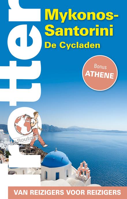 Mykonos-Santorini : de Cycladen