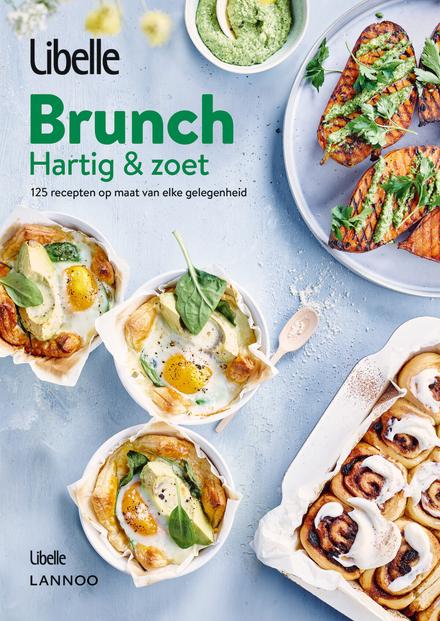 Brunch : hartig & zoet : 125 recepten op maat van elke gelegenheid