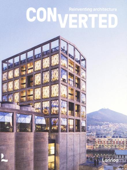 Converted : reinventing architecture