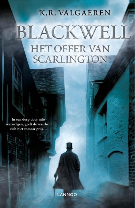 Het offer van Scarlington : een Blackwell mysterie
