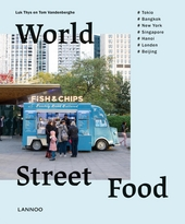 World street food : koken en reizen in 7 wereldsteden
