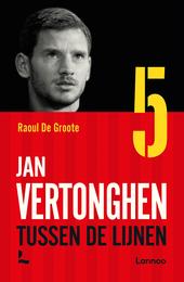 Jan Vertonghen : tussen de lijnen