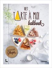 Het Tarte à Moi bakboek : schep een stukje plezier