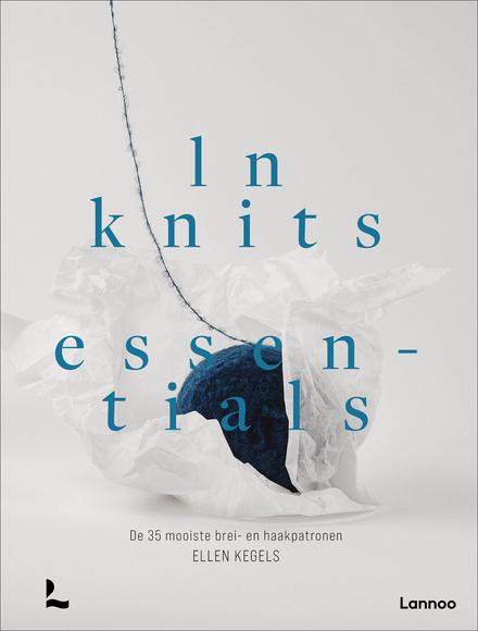 LN Knits essentials : de 35 mooiste brei- en haakpatronen
