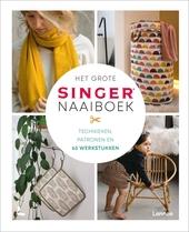 Het grote Singer® naaiboek : technieken, patronen en 65 werkstukken