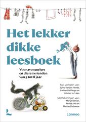Het lekker dikke leesboek : voor avonturiers en dierenvrienden van 5 tot 8 jaar