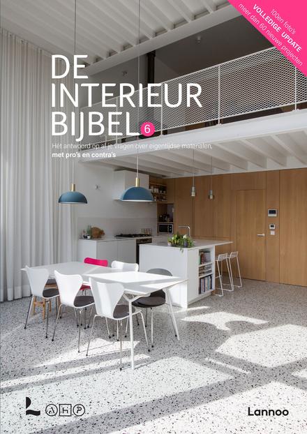 De interieurbijbel : hét antwoord op al je vragen over eigentijdse materialen, met pro's en contra's. 6