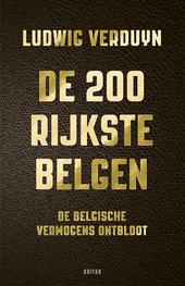De 200 rijkste Belgen : de Belgische vermogens ontbloot