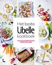 Het beste Libelle kookboek : 100 succesrecepten voor elke dag