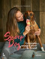 Snoep Dog : gezonde snacks voor je hond