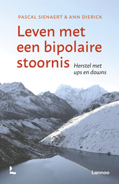 Leven met een bipolaire stoornis : herstel met ups en downs