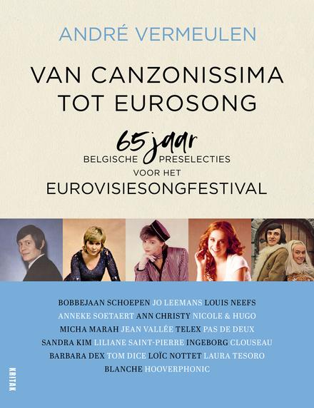 Van Canzonissima tot Eurosong : 65 jaar Belgische preselecties voor het Eurovisiesongfestival