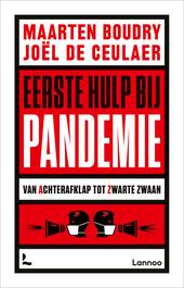 Eerste hulp bij pandemie : van achterafklap tot zwarte zwaan