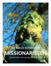 Missionarissen : geschiedenis, herinnering, dekolonisering