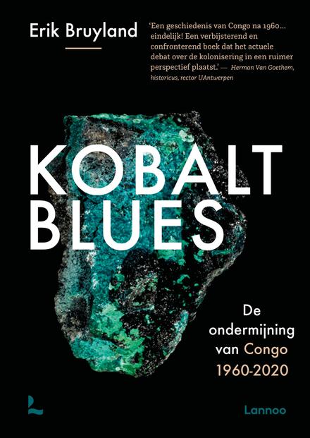 Kobalt blues : de ondermijning van Congo 1960-2020