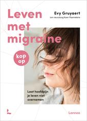 Kop op : leven met migraine