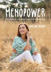 Menopower : energiek en vol kracht door de menopauze