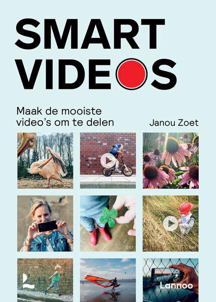 Smartvideos : maak de leukste video's om te delen