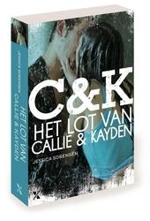 Het lot van Callie & Kayden