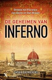 De geheimen van Inferno : ontdek het Florence van Dante en Dan Brown