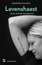 Levenshaast : leven met een hersentumor