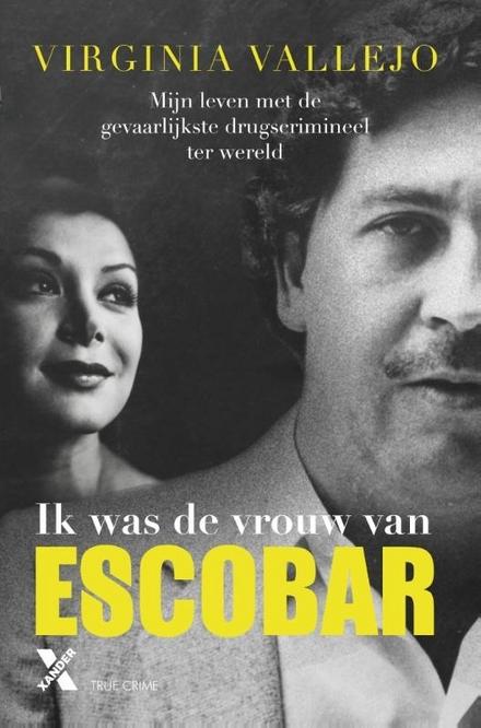 Ik was de vrouw van Escobar