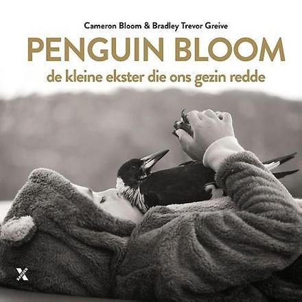 Penguin Bloom : de kleine ekster die ons gezin redde