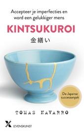 Kintsukuroi : accepteer je imperfecties en word een gelukkiger mens