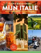 Mijn Italië : ontdek de best bewaarde geheimen van Italië