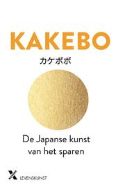 Kakebo : de Japanse kunst van het sparen