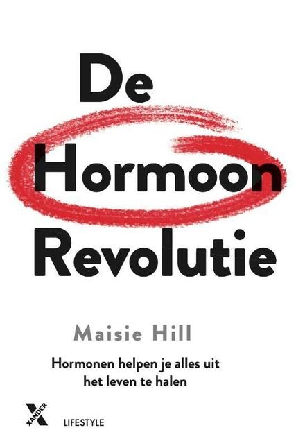 De hormoon revolutie : hormonen helpen je alles uit het leven te halen