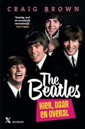 The Beatles : hier, daar en overal