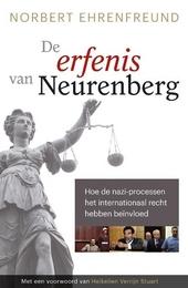 De erfenis van Neurenberg : hoe de nazi-processen het internationaal recht hebben beïnvloed