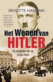 Het Wenen van Hitler : de biografie van de jonge Adolf