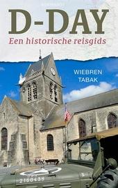 D-day : een historische reisgids