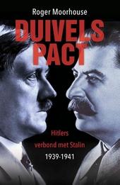 Duivelspact : Hitlers verbond met Stalin 1939-1941