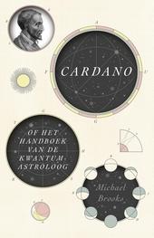 Cardano, of Het handboek van de kwantumastroloog