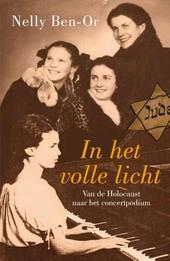 In het volle licht : van de Holocaust naar het concertpodium
