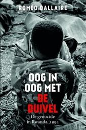 Oog in oog met de duivel : de genocide in Rwanda, 1994