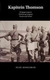 Kapitein Thomson : krijgsgevangene, politiek gevangene, Nacht und Nebel