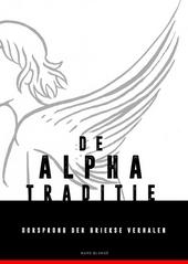 De Alpha-traditie : oorsprong der Griekse verhalen