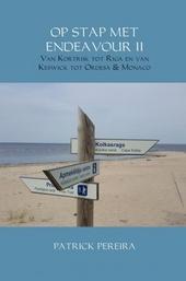 Op stap met Endeavour II : van Kortrijk tot Riga en van Keswick tot Ordesa & Monaco