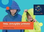 Help, zintuiglijke prikkels! : verklaar en verander gedrag met sensorische informatieverwerking